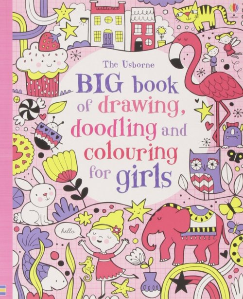 Big Book of Drawing, Doodling & Colouring for Girls.