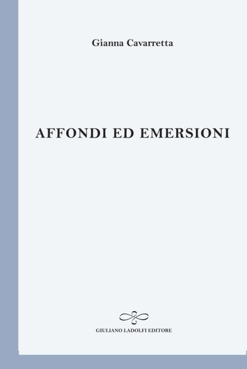 Affondi ed Emersioni.