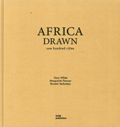 Africa Drawn. One Hundred Cities.