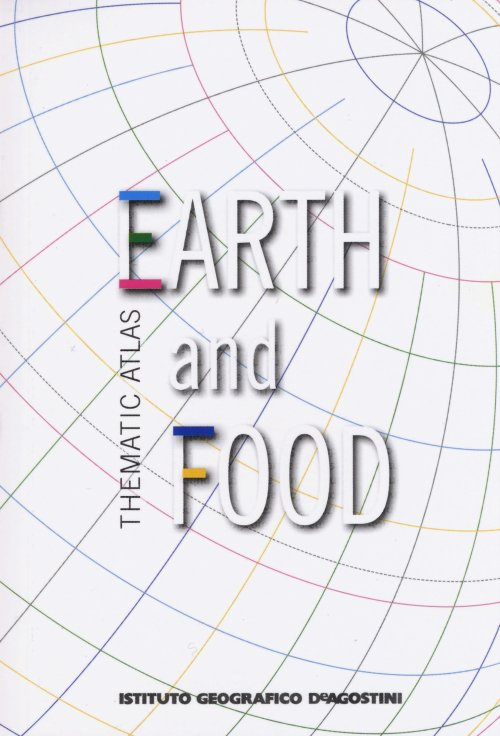 Thematic atlas. Earth and food.