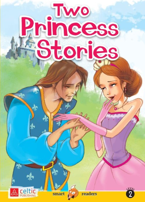 Two princess stories. Con CD Audio.