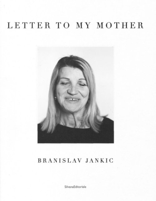 Letter To My Mother. Branislav Jankic.