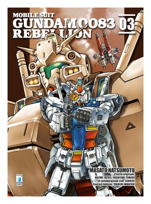 Rebellion. Mobile suit gundam 0083. Vol. 3.
