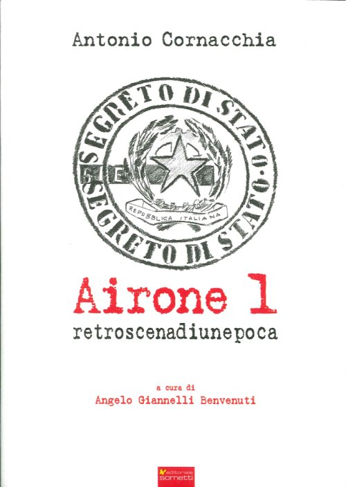Airone 1. Retroscena di un'Epoca.