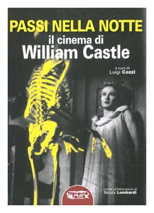 Passi nella Notte. Il Cinema di William Castle.