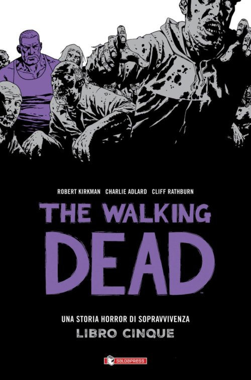 Una Storia Horror di Sopravvivenza. The Walking Dead. Vol. 5.
