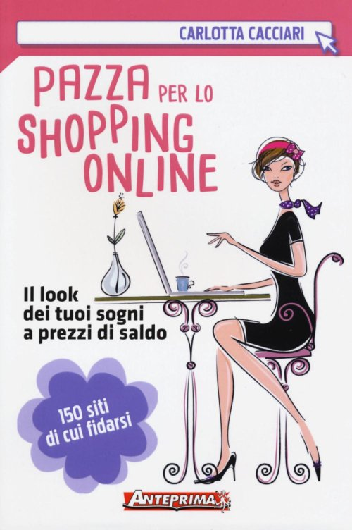 Pazza per lo shopping online.