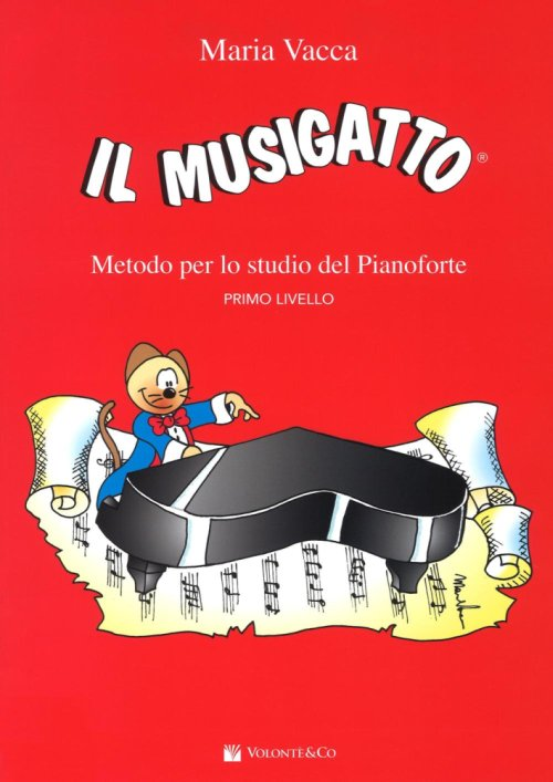 Musigatto. Metodo per lo studio del pianoforte. Vol. 1.