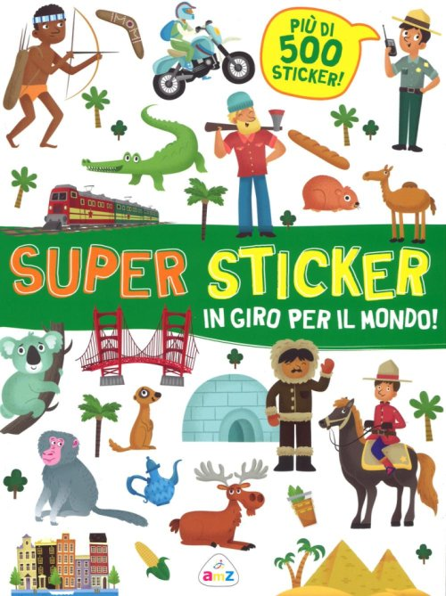 SUPER STICKER-IN GIRO PER IL MONDO.