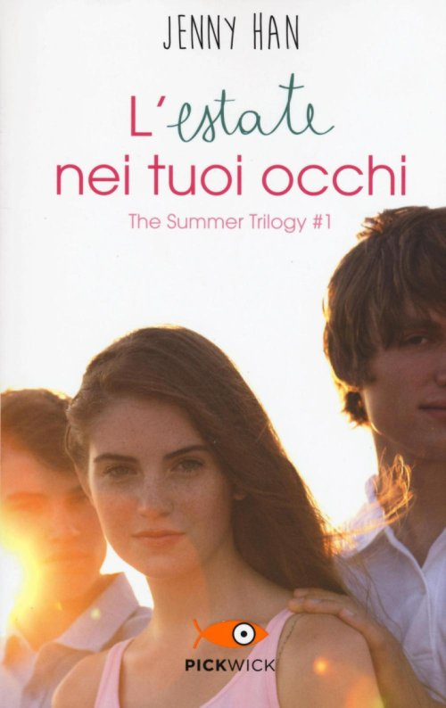 L'estate nei tuoi occhi. The summer trilogy.