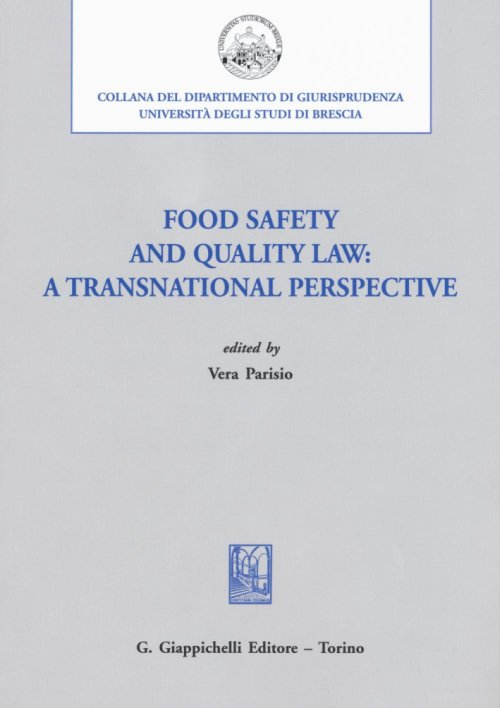 Food safety and quality law. A transnational perspective.