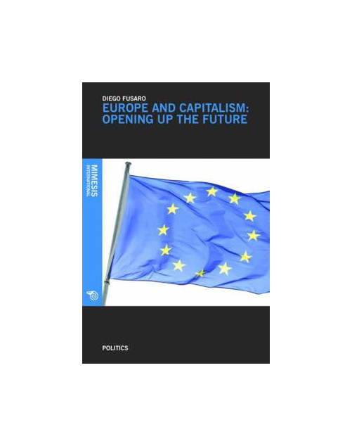 Europe and Capitalism: Regaining the Future.