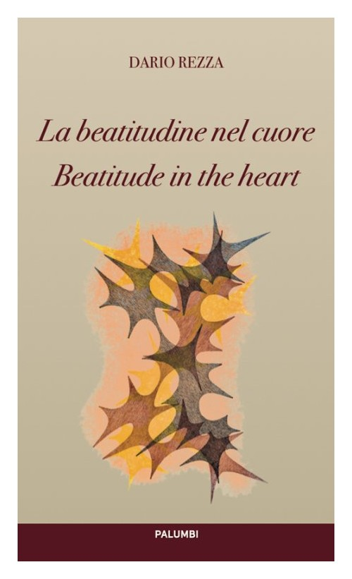 La beatitudine nel cuore­Beatitude in the heart.