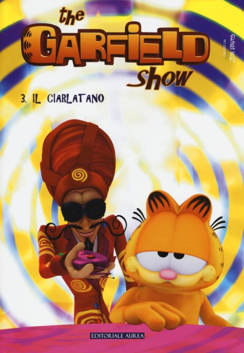 Il ciarlatano. The Garfield show. Vol. 3.
