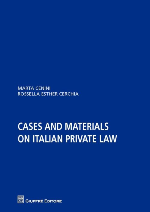 Cases and materials on italian private law.