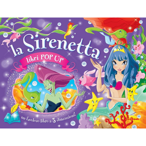 La sirenetta. Libro pop-up.