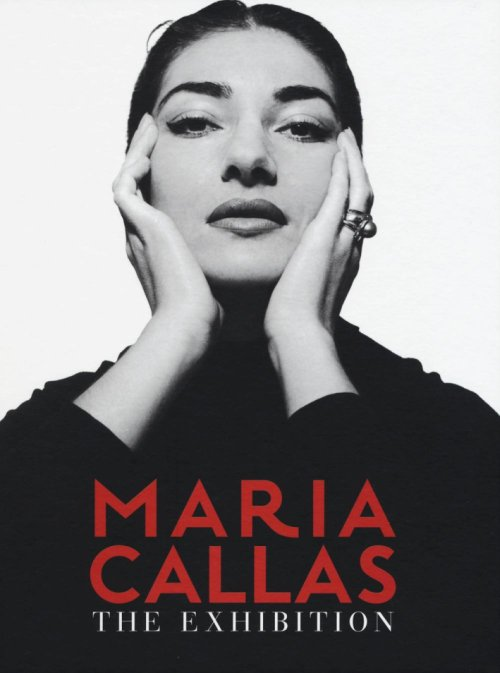 Maria Callas. The Exhibition.