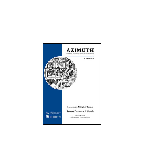 Azimuth (2016). Ediz. italiana, inglese e tedesca. Vol. 4: Human and digital traces.