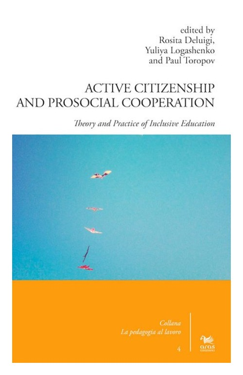 Active citizenship and prosocial cooperation. Theory and practice of inclusive education.