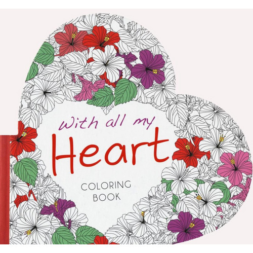 With all my heart. Colouring book.