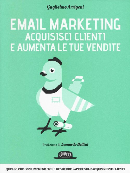 Email marketing. Acquisisci clienti e aumenta le tue vendite.