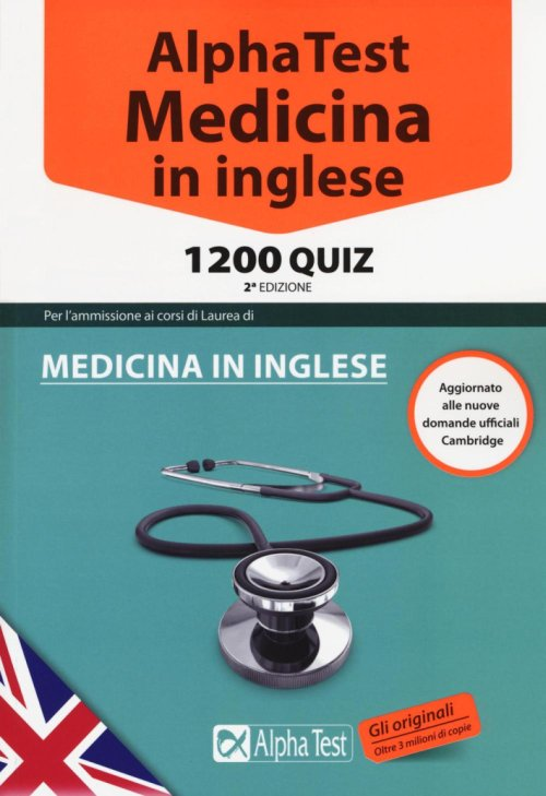 Alpha Test. Medicina in inglese. 1200 quiz.