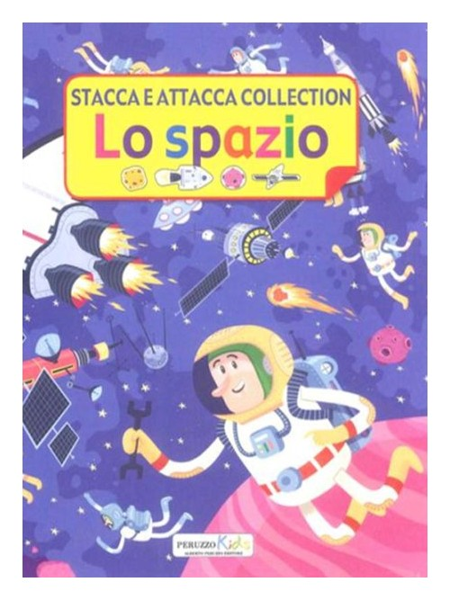 Lo spazio. Stacca e attacca collection.