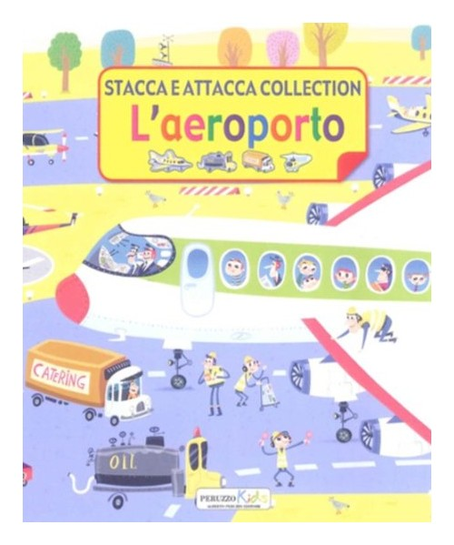 L'aeroporto. Stacca e attacca collection.