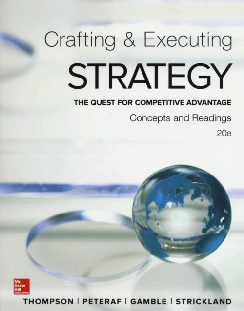 Crafting and executing strategy: concepts and readings.
