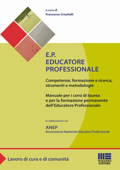 E.P. - Educatore professionale.