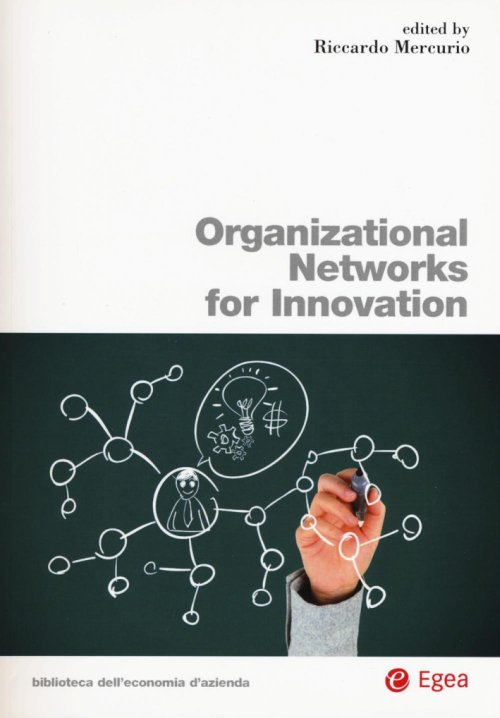 Organizational networks for innovation.