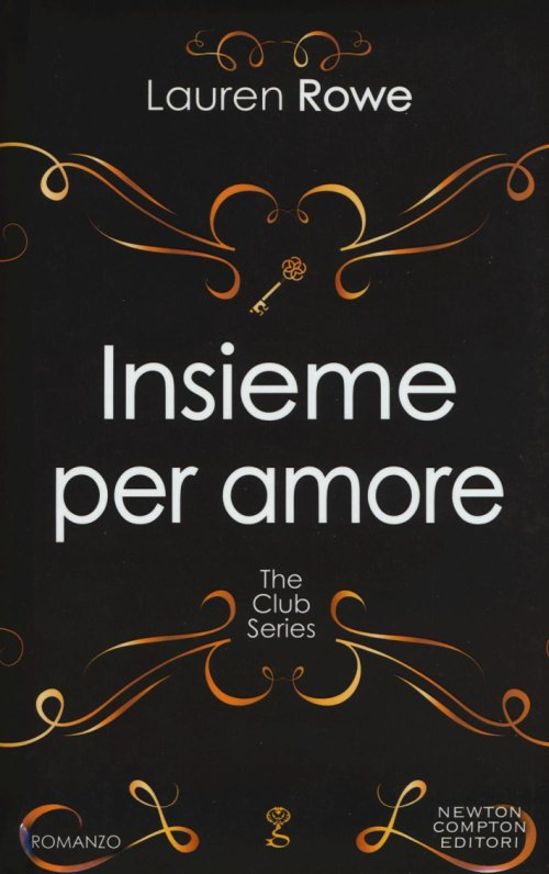 Insieme per amore. The Club series.