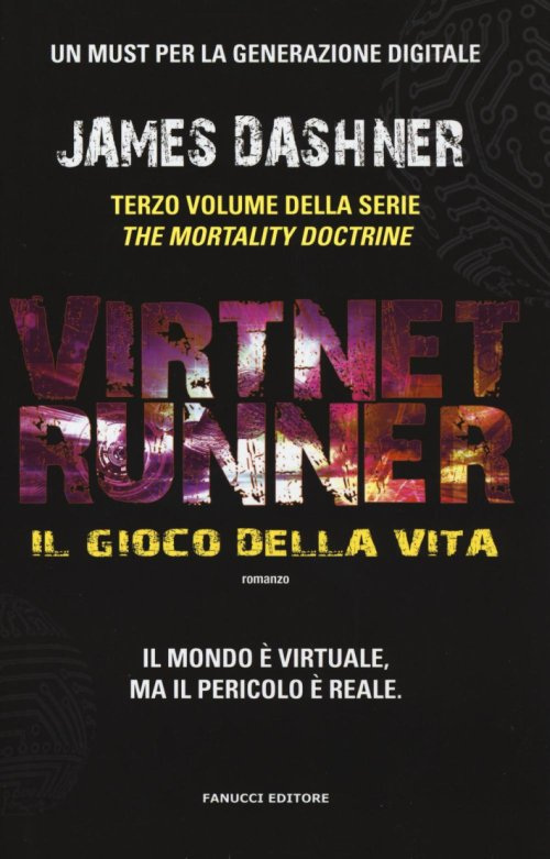 Il gioco della vita. Virtnet Runner. The mortality doctrine. Vol. 3.