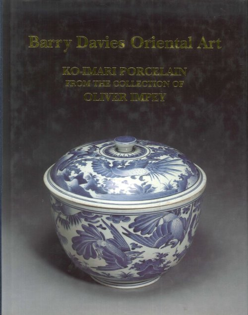 Barry Davies oriental art. Ko-Imari porcelain from the collection of Oliver Impey.