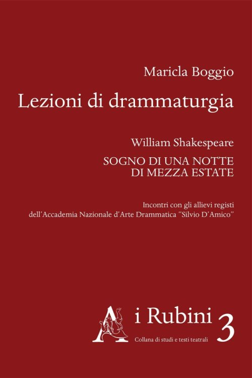Lezioni di drammaturgia. William Shakespeare,