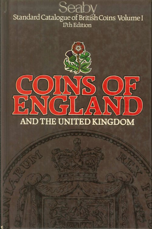 Standard Catalogue of British Coins. Coins of England and the United Kingdom.