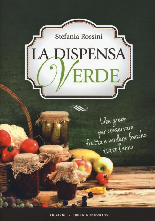 La dispensa verde.