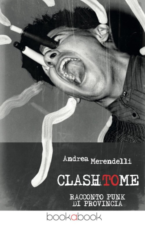 Clash to me. Racconto punk di provincia.