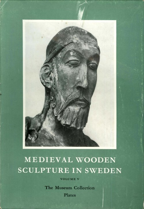Medieval Wooden Sculpture in Sweden. 5 voll.