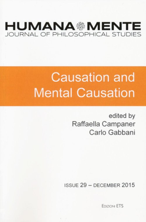 HumanaMente (2015). Vol. 29: Causation and mental causation.