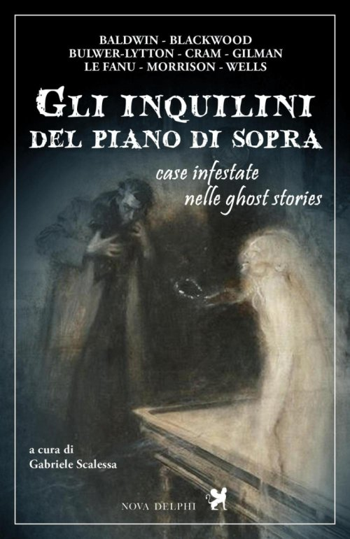 Gli inquilini del piano di sopra. Case infestate nelle ghost stories.