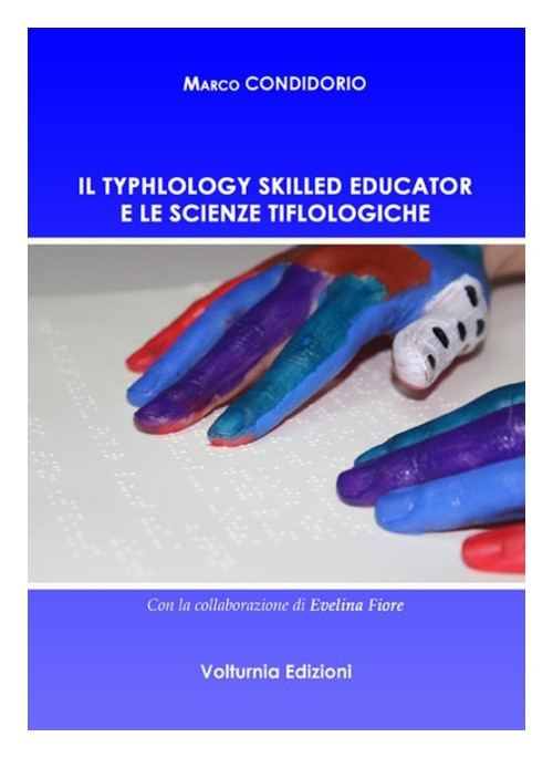 Il typhlology skilled educator e le scienze tiflologiche.