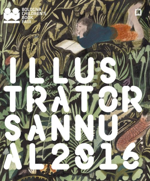Illustrators Annual 2016. Ediz. italiana.