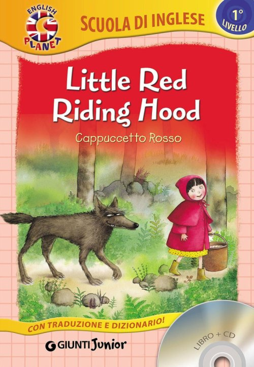 Little Red Riding Hood-Cappuccetto Rosso. Con CD Audio.