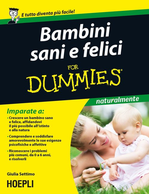 Bambini sani e felici For Dummies.