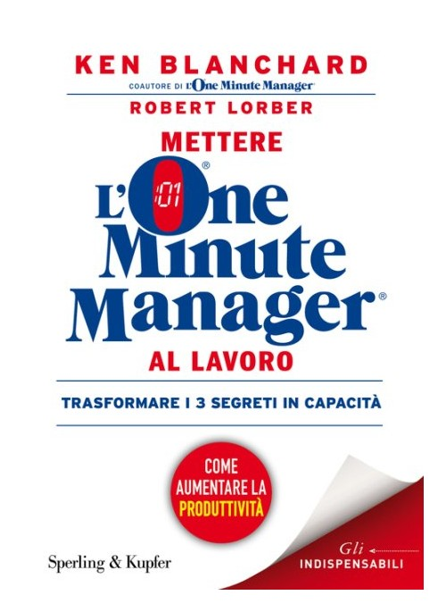 Mettere l'one minute manager al lavoro.