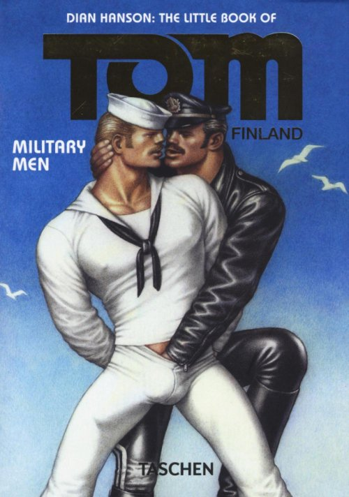 The little book of Tom of Finland: military men. Ediz. inglese, francese e tedesca.