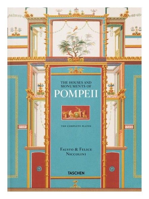 Niccolini. The houses and monuments of Pompei. Ediz. inglese, francese e tedesca.