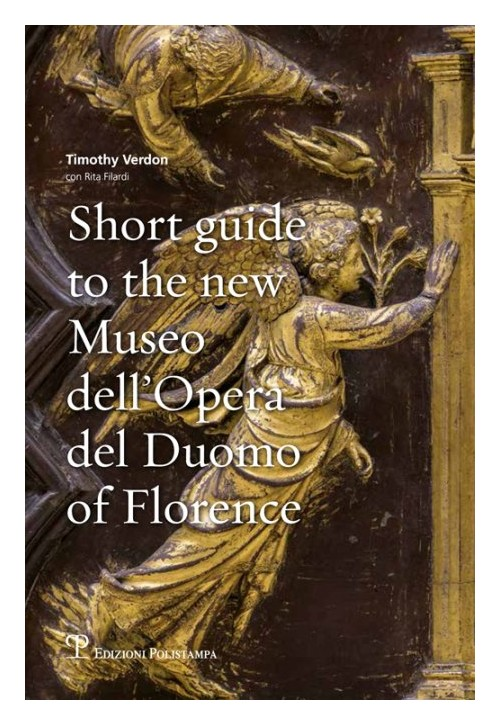 Short guide to the new Museo dell'Opera del Duomo of Florence.