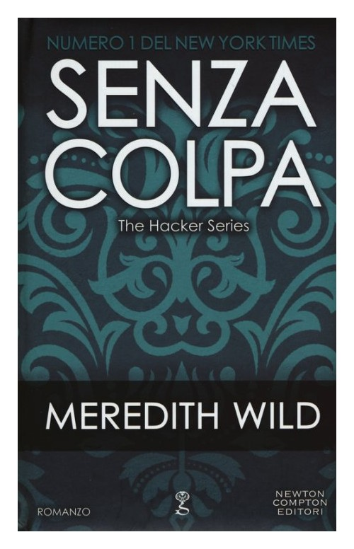 Senza colpa. The hacker series.